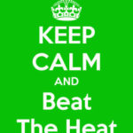 Keep calm in hot weather