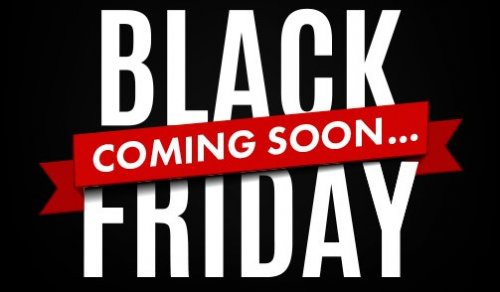 Get Ready because Black Friday