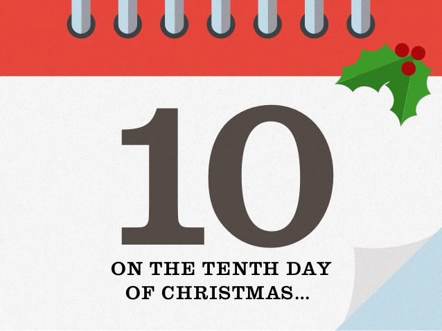 On The 12th Day Of Christmas.10th Day Of Christmas 12 Days Of Christmas Origin Meaning