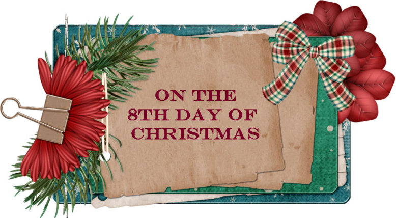 Origin Of 12 Days Of Christmas.8th Day Of Christmas 12 Days Of Christmas Origin Meaning